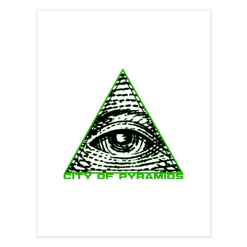 Eyeconic All Seeing Eye Home Fine Art Print by City of Pyramids's Artist Shop