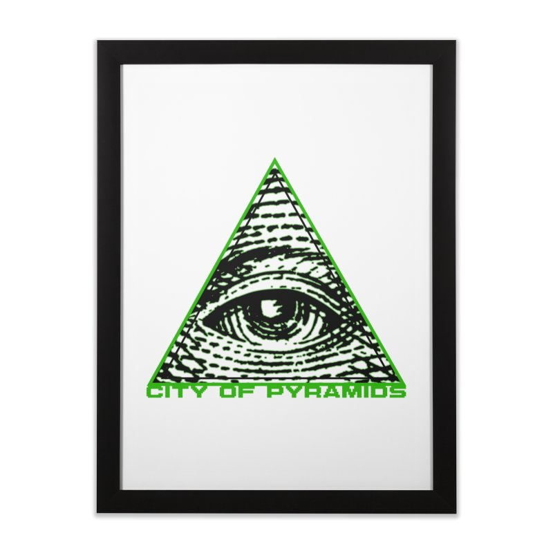 Eyeconic All Seeing Eye Home Framed Fine Art Print by City of Pyramids's Artist Shop