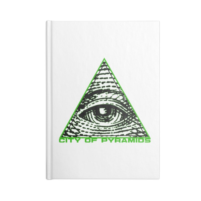 Eyeconic All Seeing Eye Accessories Blank Journal Notebook by City of Pyramids's Artist Shop