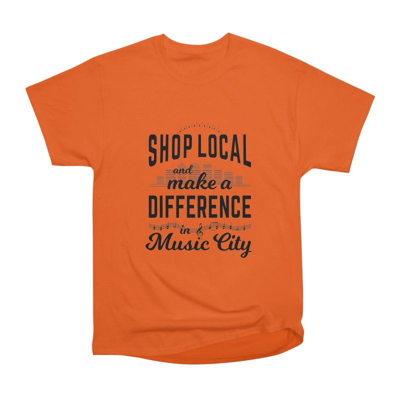 Shop Local and Make a Difference in Music City (Black Type) Women's T-Shirt by cityscapecreative's Artist Shop