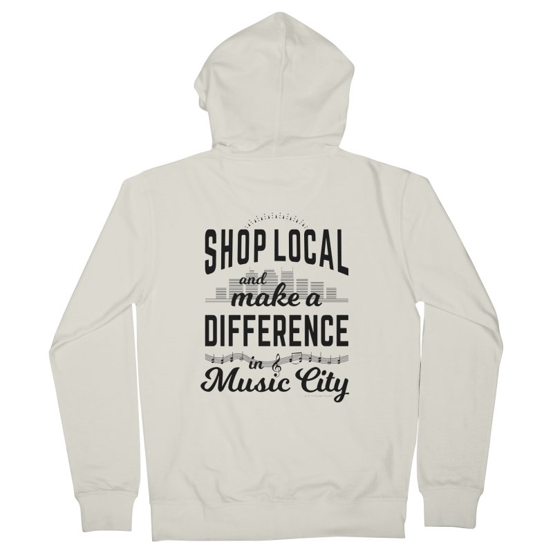 Shop Local and Make a Difference in Music City (Black Type) in Women's French Terry Zip-Up Hoody Heather Oatmeal by cityscapecreative's Artist Shop