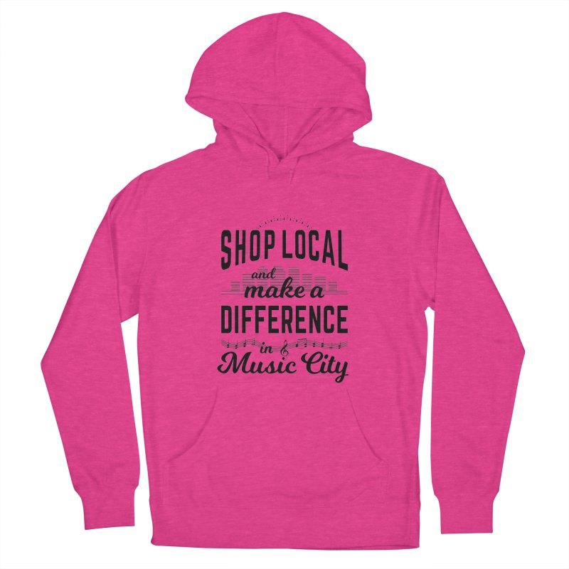 Shop Local and Make a Difference in Music City (Black Type) Men's French Terry Pullover Hoody by cityscapecreative's Artist Shop