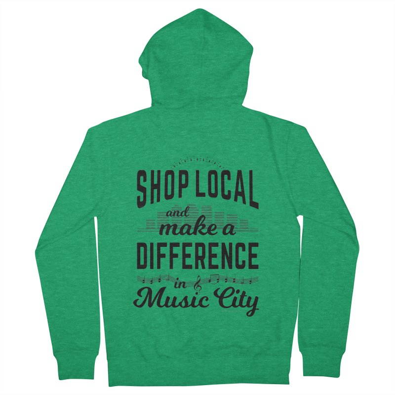 Shop Local and Make a Difference in Music City (Black Type) Men's Zip-Up Hoody by cityscapecreative's Artist Shop