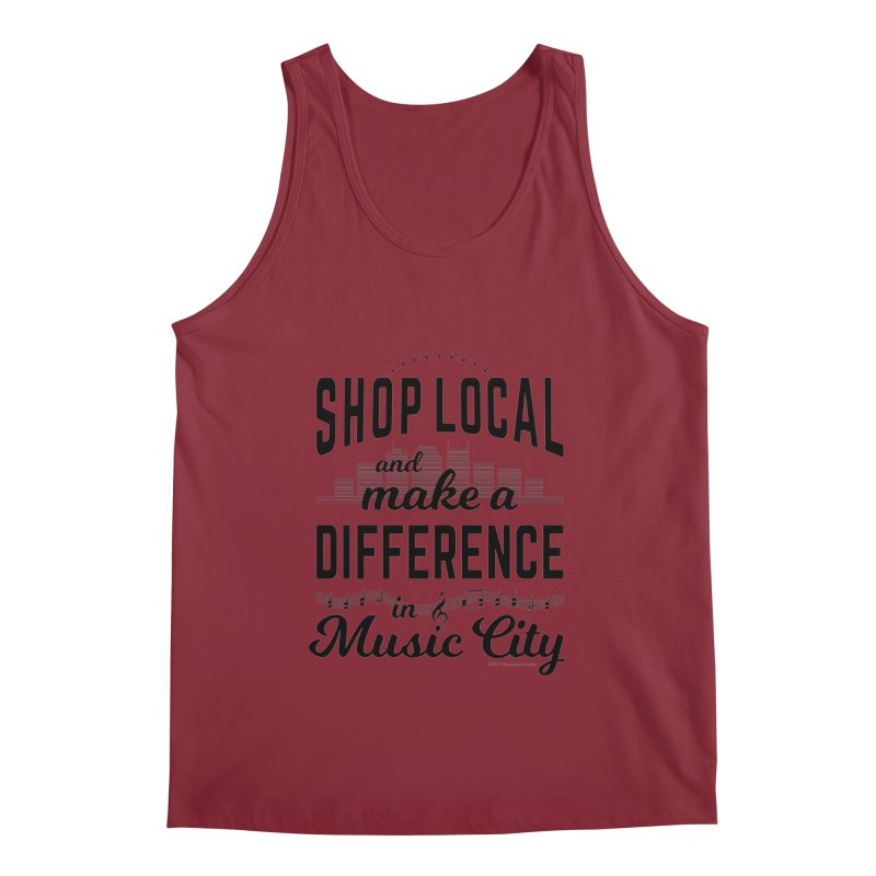 Shop Local and Make a Difference in Music City (Black Type) Men's Tank by cityscapecreative's Artist Shop