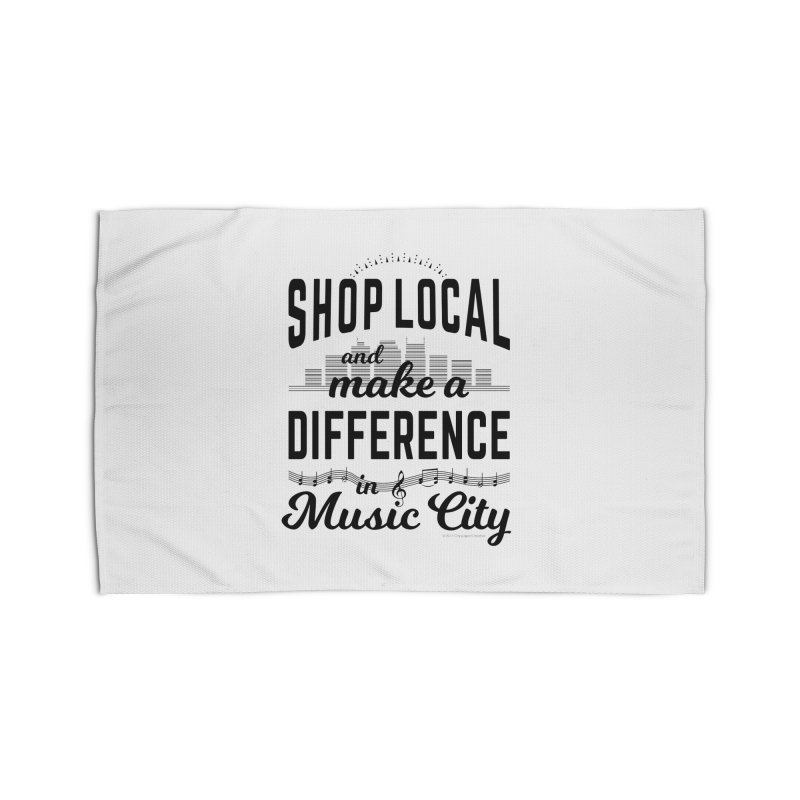 Shop Local and Make a Difference in Music City (Black Type) Home Rug by cityscapecreative's Artist Shop