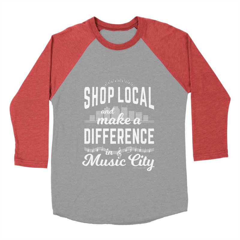 Shop Local and Make a Difference in Music City (White Type) Men's Longsleeve T-Shirt by cityscapecreative's Artist Shop