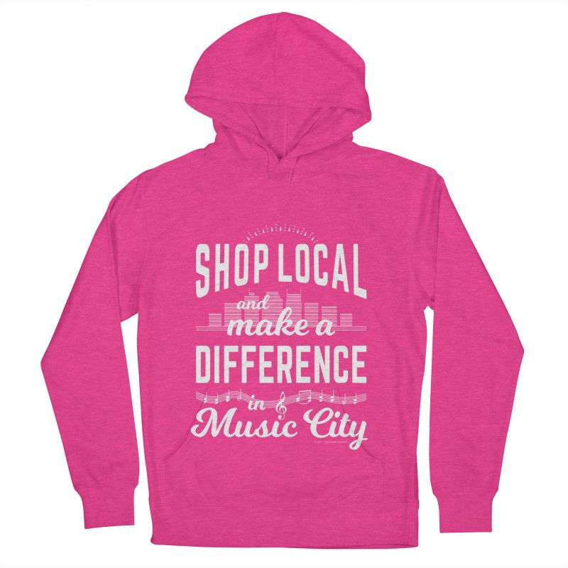 Shop Local and Make a Difference in Music City (White Type) Men's French Terry Pullover Hoody by cityscapecreative's Artist Shop