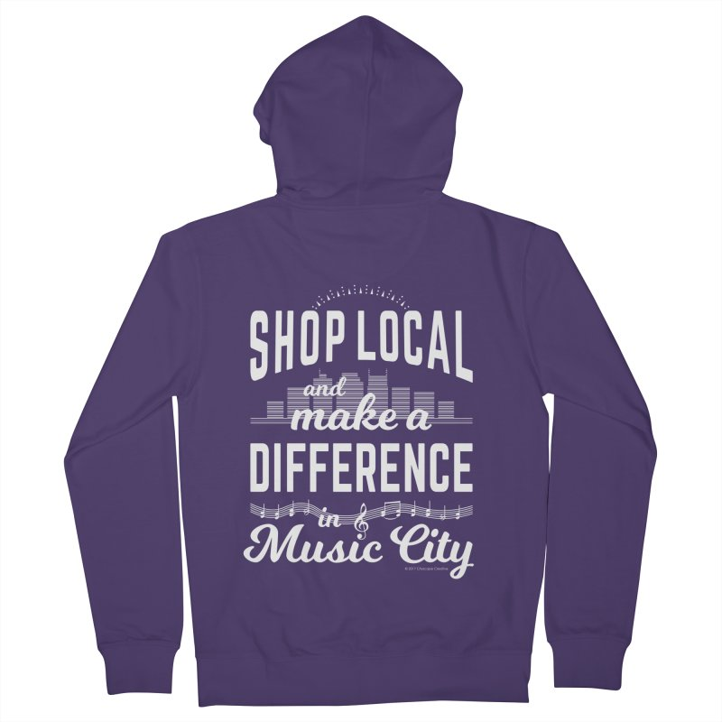 Shop Local and Make a Difference in Music City (White Type) Women's Zip-Up Hoody by cityscapecreative's Artist Shop