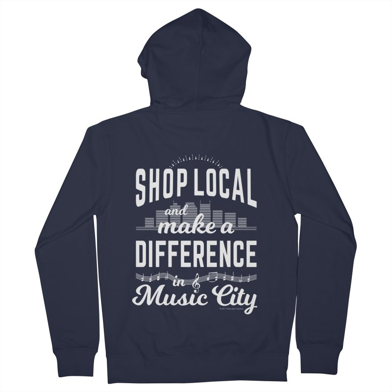 Shop Local and Make a Difference in Music City (White Type) in Women's French Terry Zip-Up Hoody Navy by cityscapecreative's Artist Shop