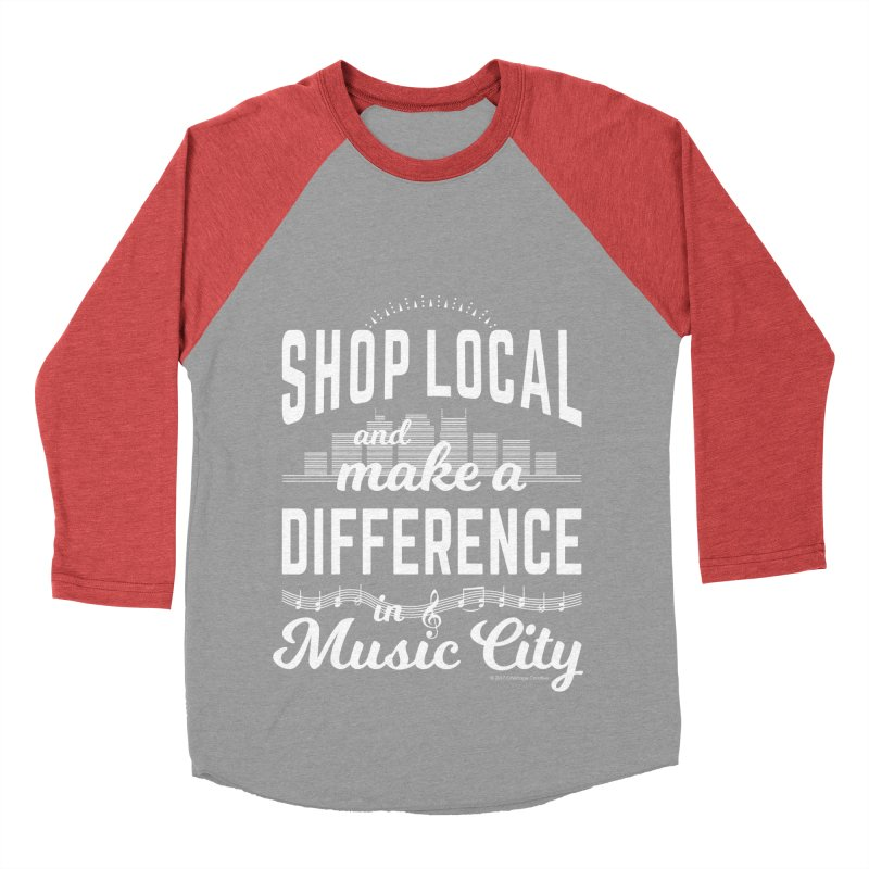 Shop Local and Make a Difference in Music City (White Type) Women's Longsleeve T-Shirt by cityscapecreative's Artist Shop