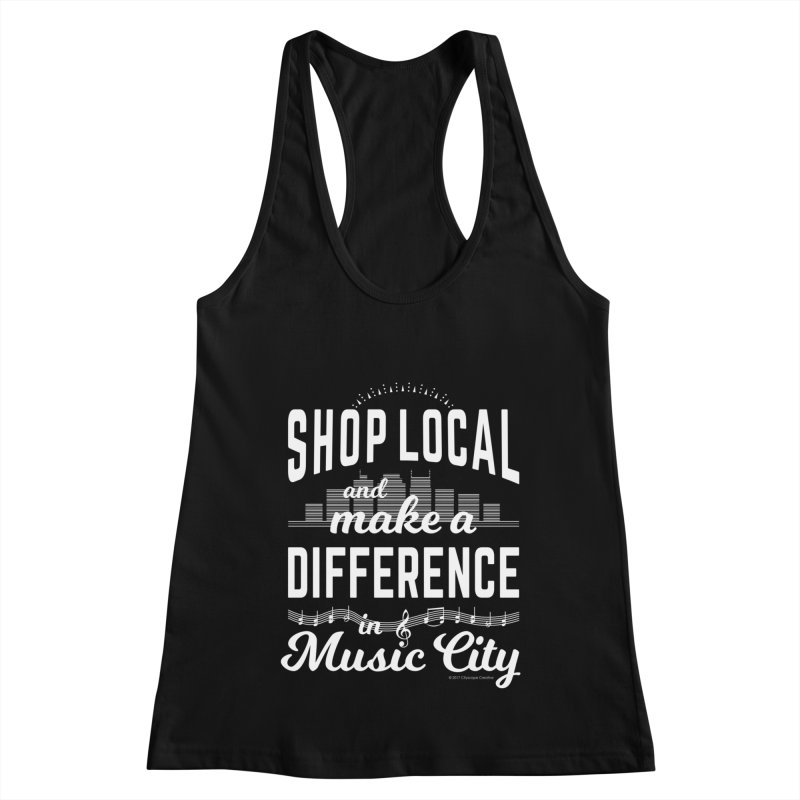 Shop Local and Make a Difference in Music City (White Type) in Women's Racerback Tank Black by cityscapecreative's Artist Shop