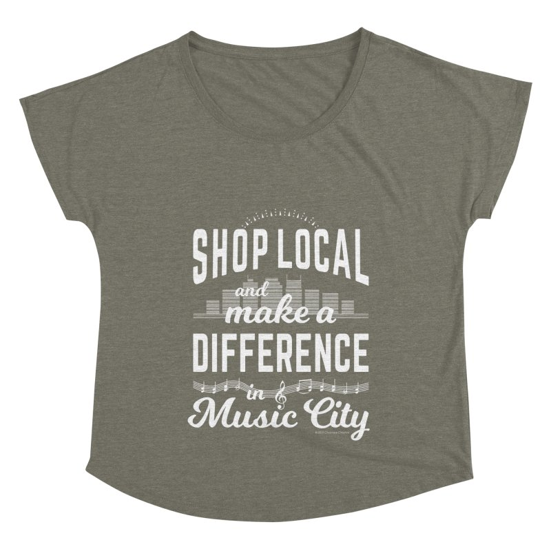 Shop Local and Make a Difference in Music City (White Type) Women's Dolman Scoop Neck by cityscapecreative's Artist Shop