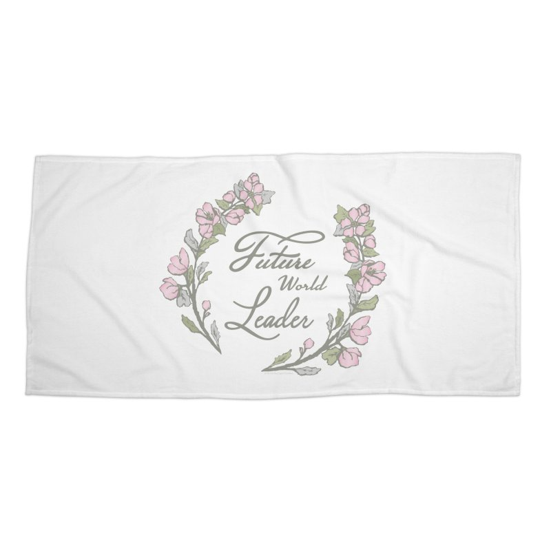 Future World Leader (Color) Accessories Beach Towel by cityscapecreative's Artist Shop