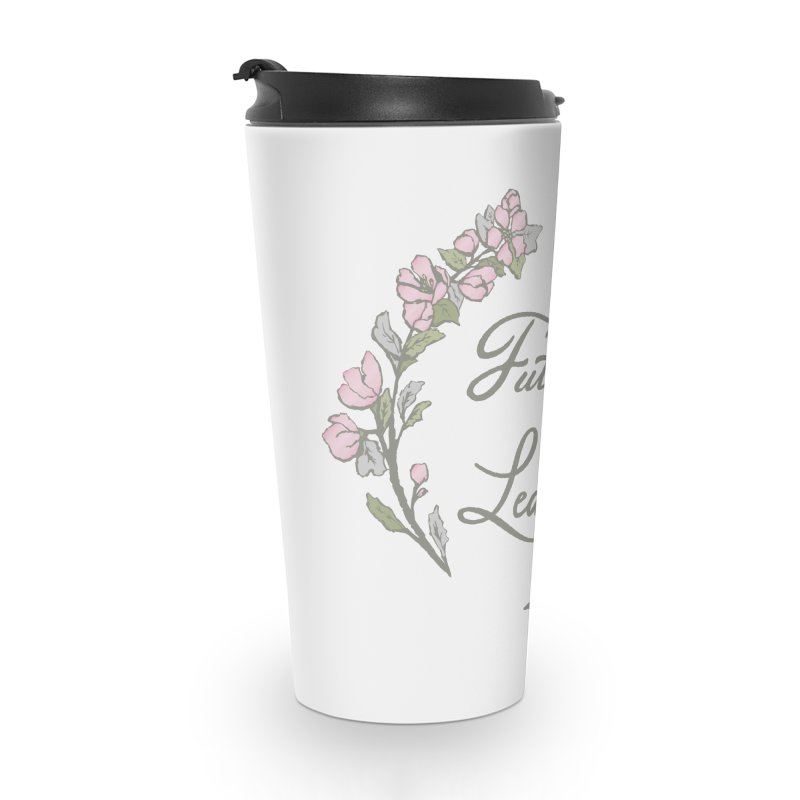 Future World Leader (Color) in Travel Mug by cityscapecreative's Artist Shop