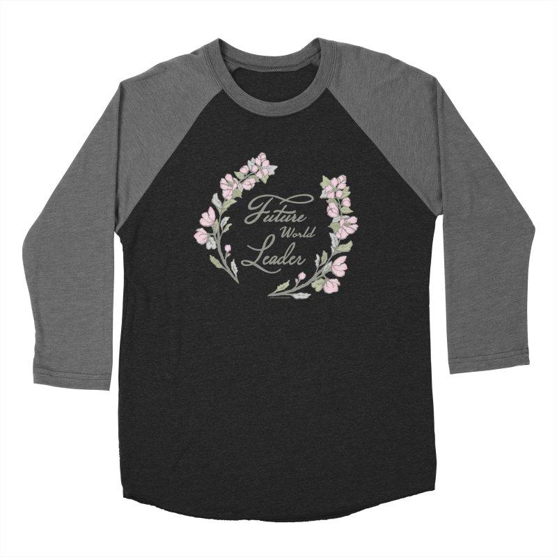 Future World Leader (Color) Women's Baseball Triblend Longsleeve T-Shirt by cityscapecreative's Artist Shop