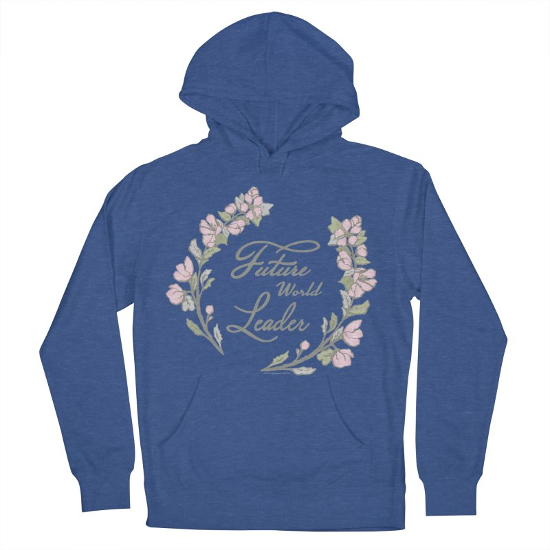 Future World Leader (Color) Men's French Terry Pullover Hoody by cityscapecreative's Artist Shop