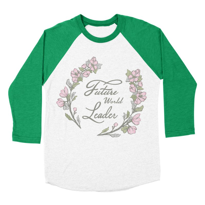 Future World Leader (Color) Women's Baseball Triblend Longsleeve T-Shirt by cityscapecreative's Artist Shop