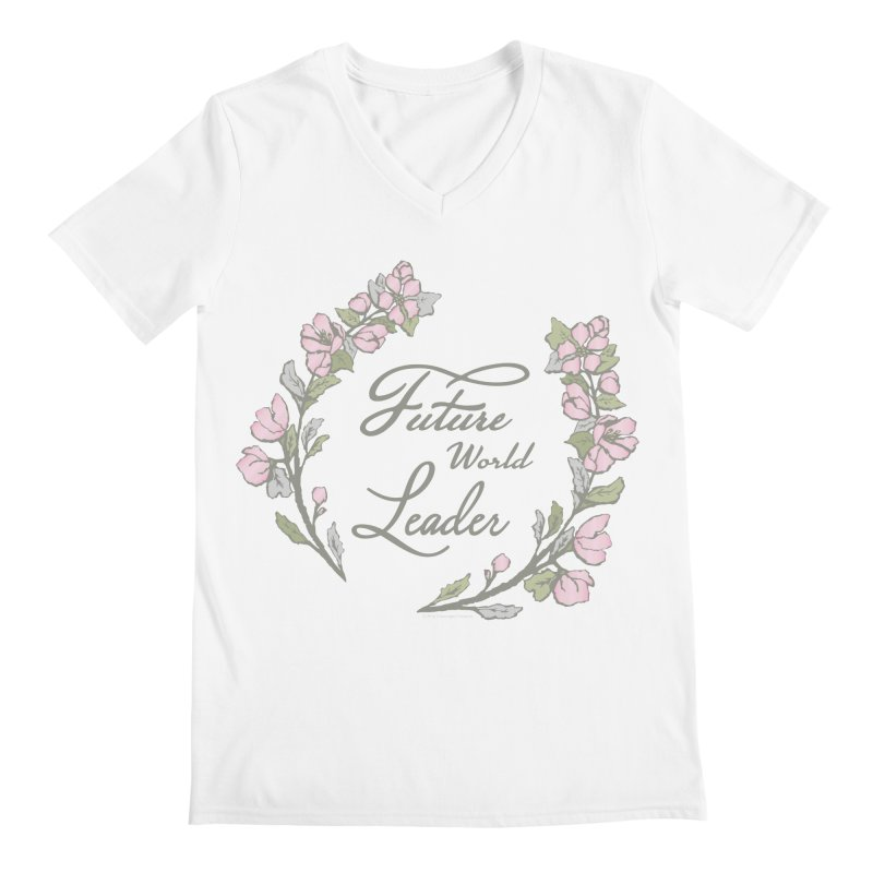 Future World Leader (Color) Men's V-Neck by cityscapecreative's Artist Shop