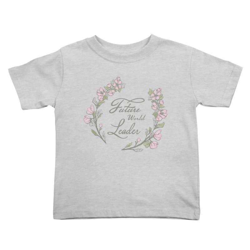 Future World Leader (Color) in Kids Toddler T-Shirt Heather Grey by cityscapecreative's Artist Shop