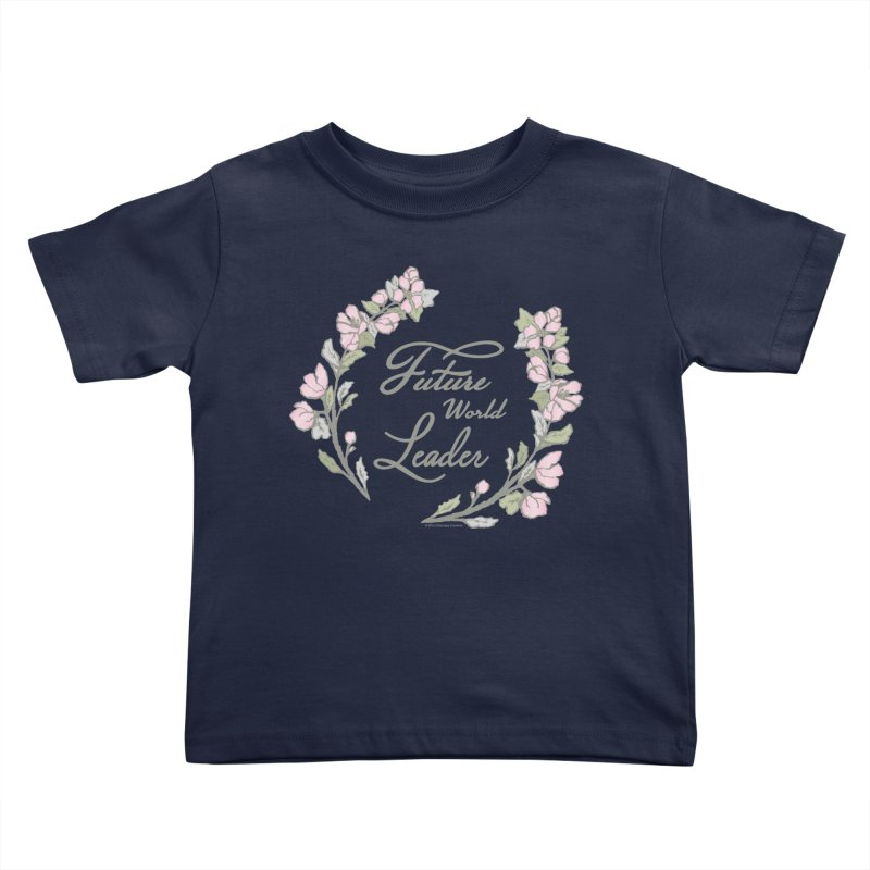 Future World Leader (Color) Kids Toddler T-Shirt by cityscapecreative's Artist Shop