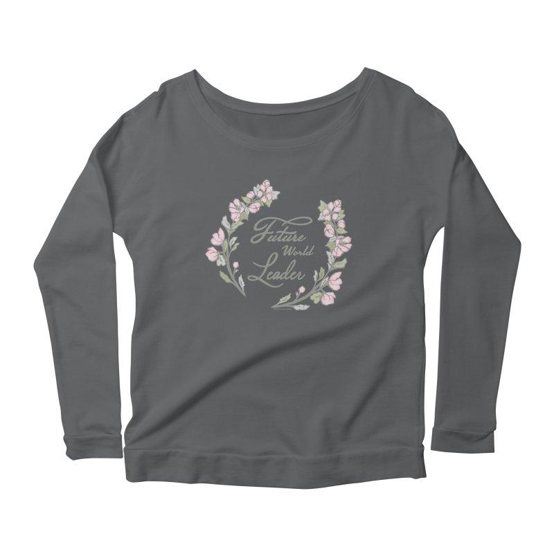 Future World Leader (Color) Women's Longsleeve T-Shirt by cityscapecreative's Artist Shop