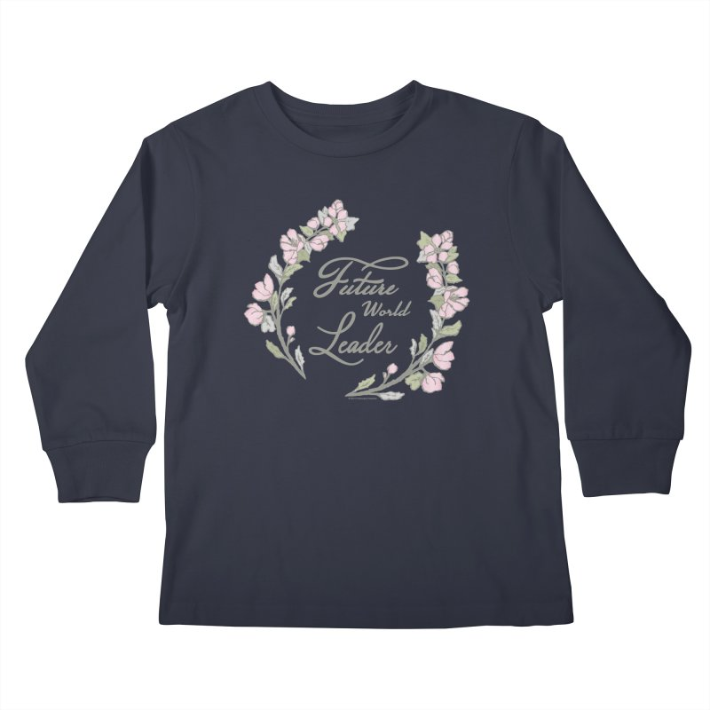 Future World Leader (Color) Kids Longsleeve T-Shirt by cityscapecreative's Artist Shop