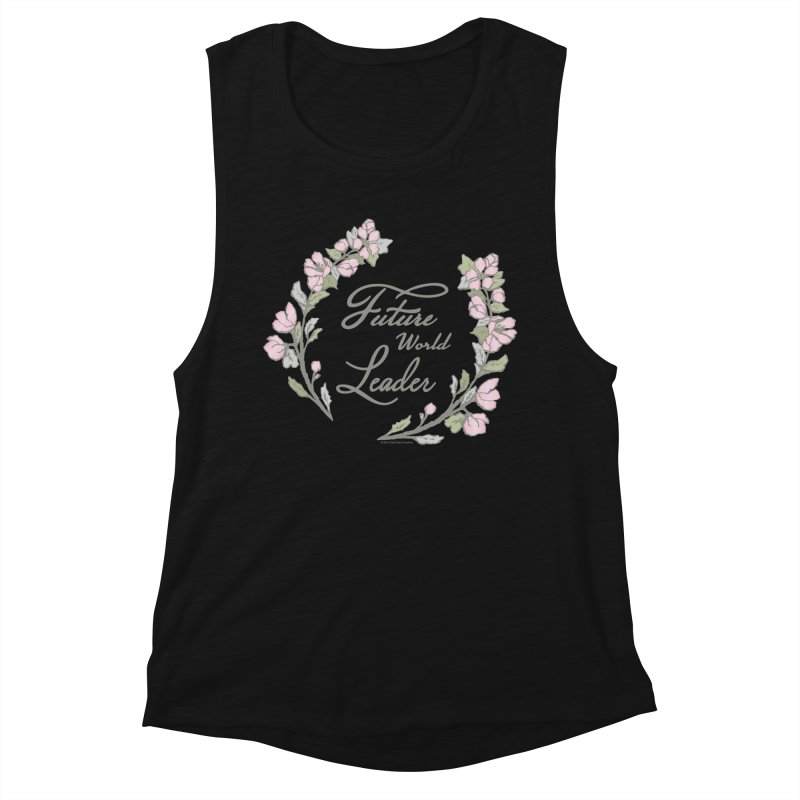 Future World Leader (Color) Women's Tank by cityscapecreative's Artist Shop