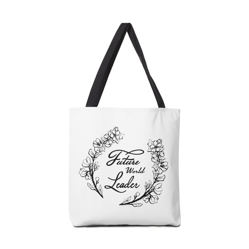 Future World Leader (Black Type) Accessories Bag by cityscapecreative's Artist Shop