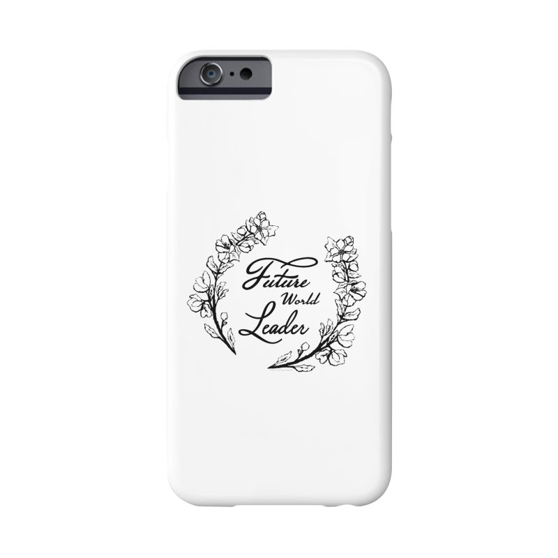 Future World Leader (Black Type) Accessories Phone Case by cityscapecreative's Artist Shop