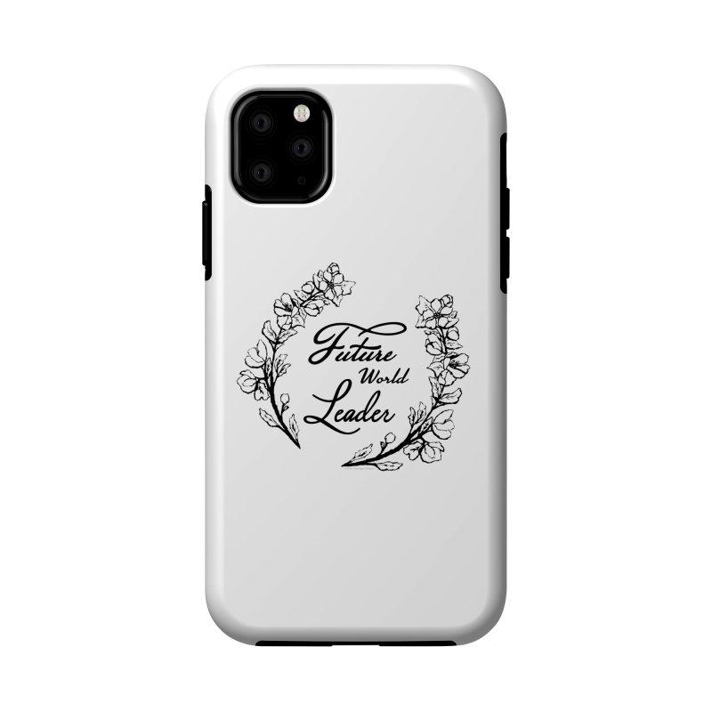 Future World Leader (Black Type) Accessories Phone Case by cityscapecreative's Artist Shop