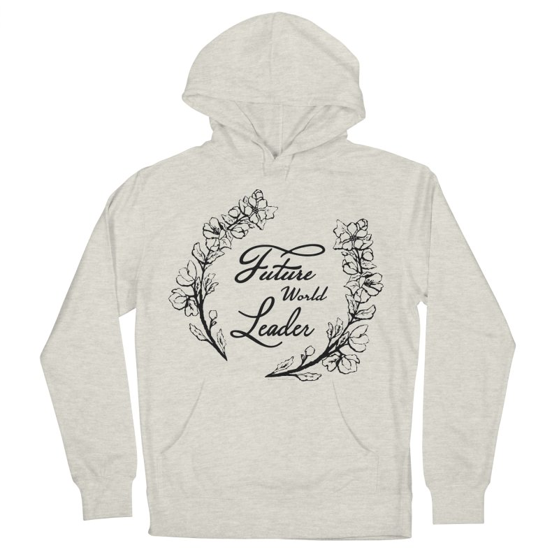 Future World Leader (Black Type) Men's Pullover Hoody by cityscapecreative's Artist Shop