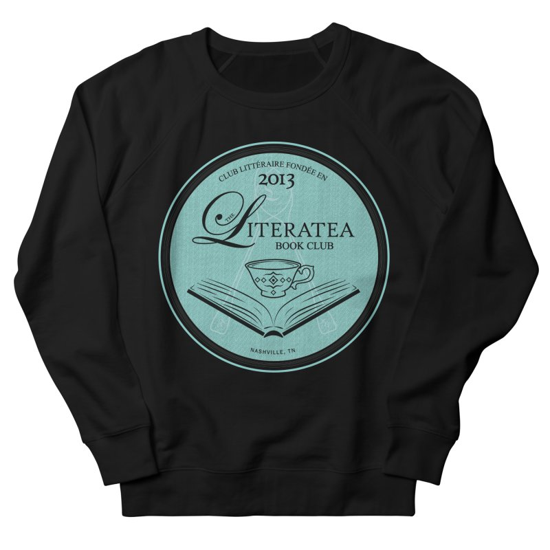 The Literatea Book Club Women's French Terry Sweatshirt by cityscapecreative's Artist Shop