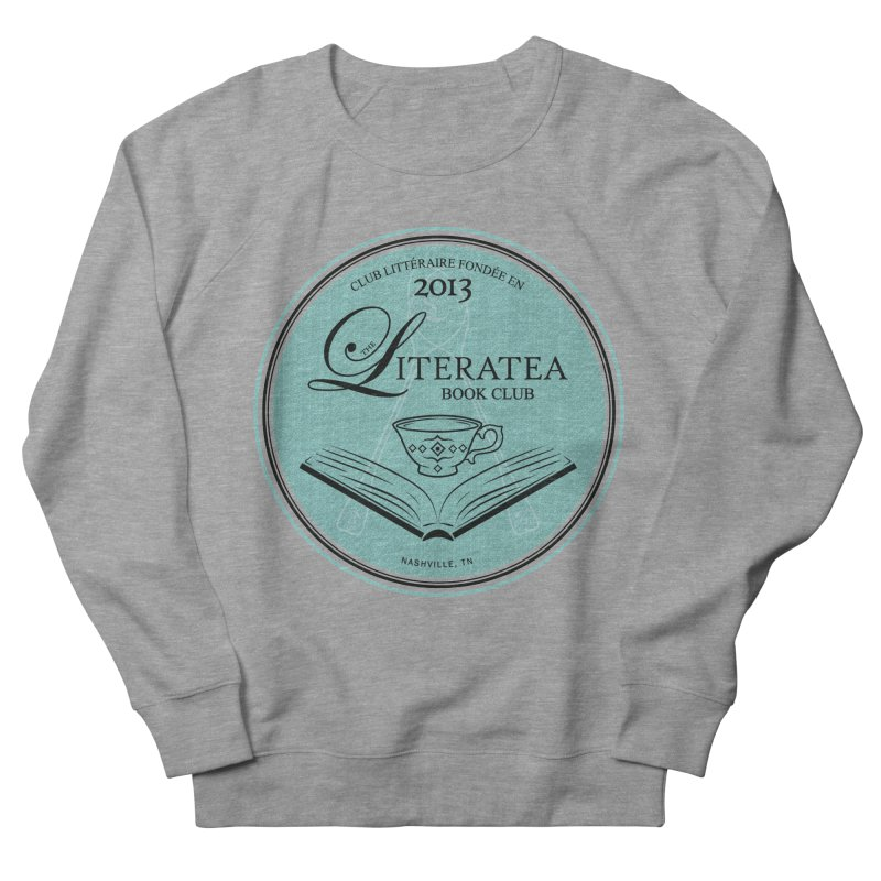 The Literatea Book Club Men's French Terry Sweatshirt by cityscapecreative's Artist Shop
