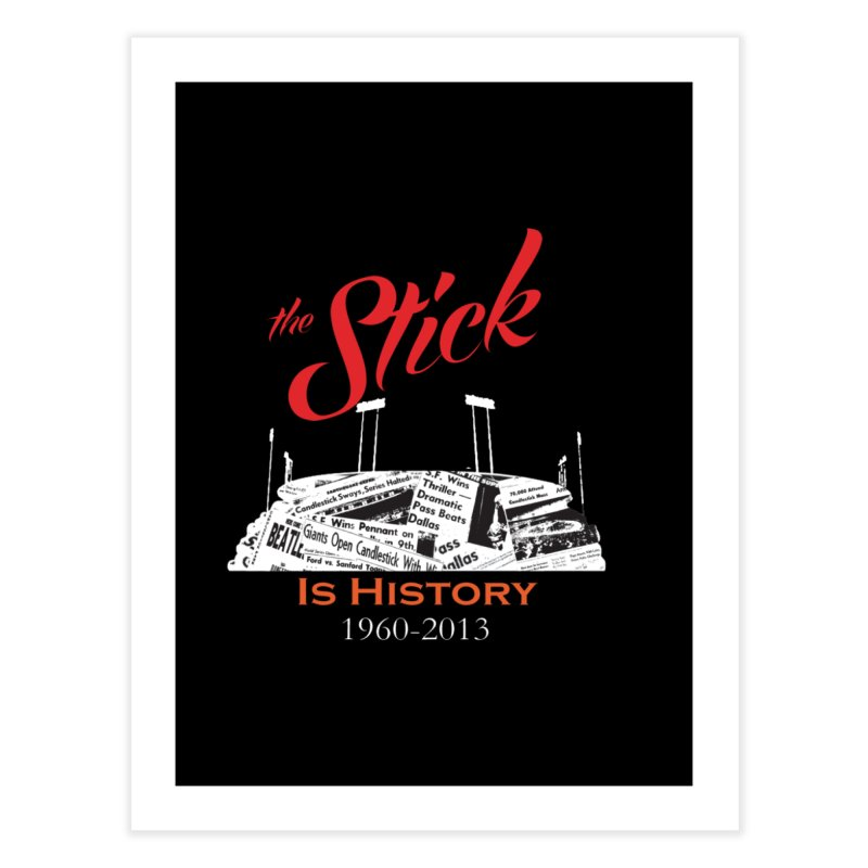 "Candlestick Park""The Stick"" Home Fine Art Print by cityshirts's Artist Shop"