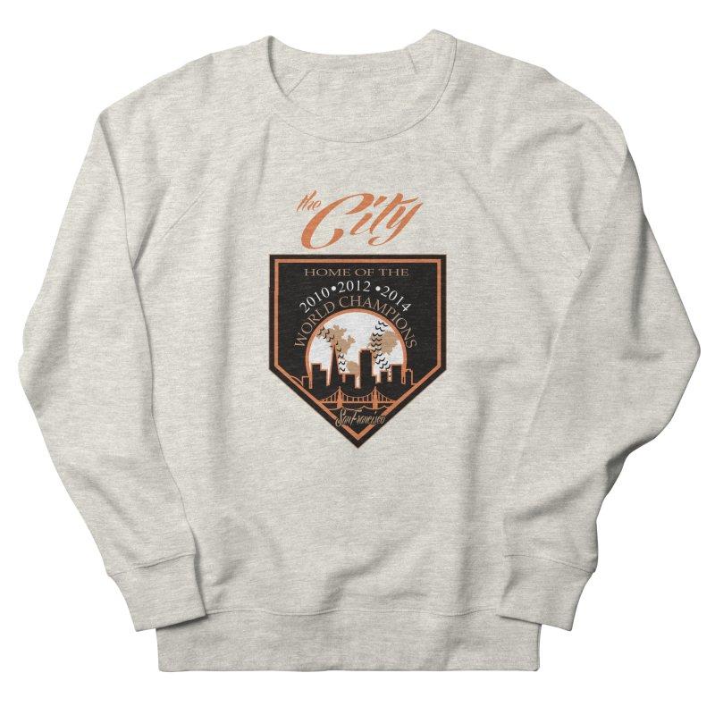 The City San Francisco Baseball World Champions Women's Sweatshirt by cityshirts's Artist Shop