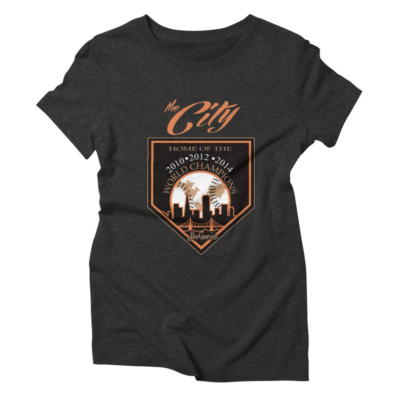 The City San Francisco Baseball World Champions Women's Triblend T-shirt by cityshirts's Artist Shop