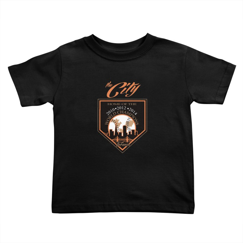 The City San Francisco Baseball World Champions Kids Toddler T-Shirt by cityshirts's Artist Shop