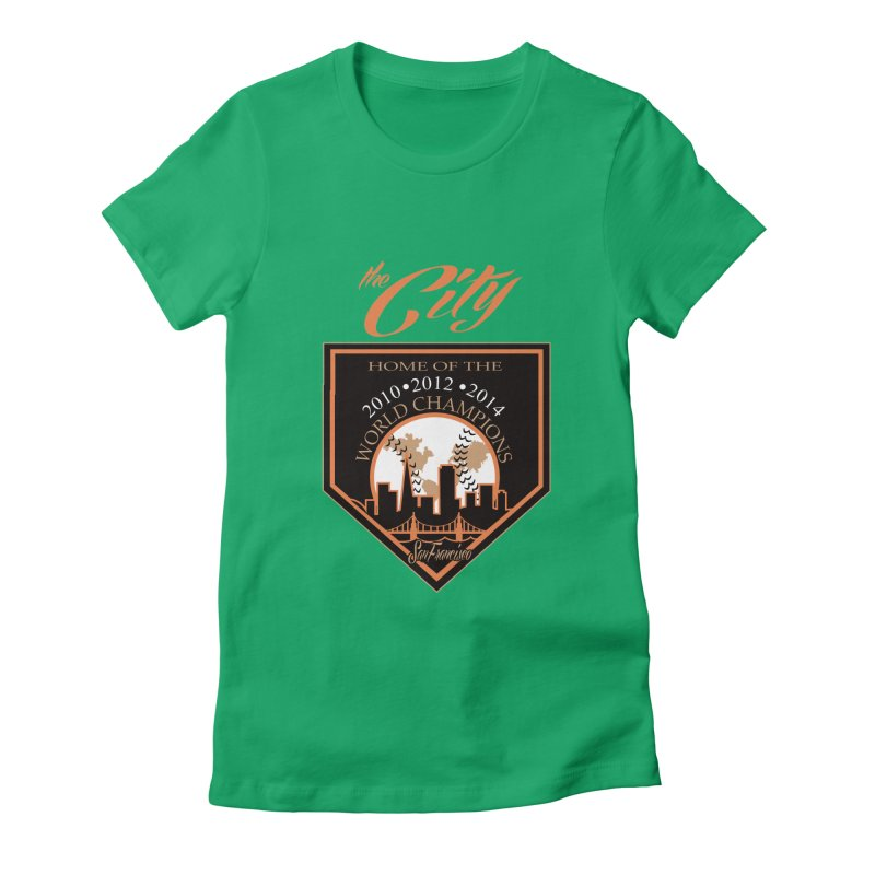 The City San Francisco Baseball World Champions Women's Fitted T-Shirt by cityshirts's Artist Shop