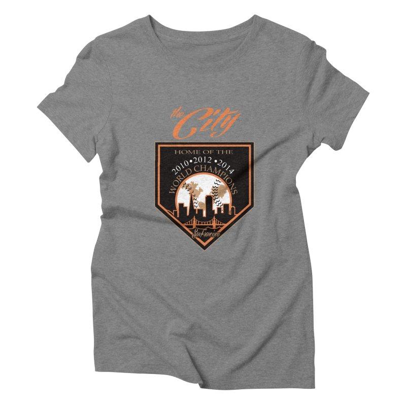 The City San Francisco Baseball World Champions Women's Triblend T-shirt by cityshirts's Artist Shop