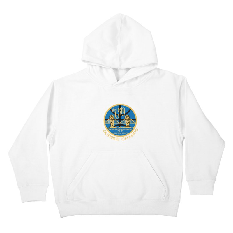 Dubble Champs Kids Pullover Hoody by cityshirts's Artist Shop