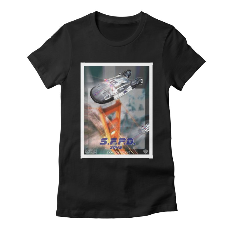 S.F.P.D. 2049 The Movie Women's Fitted T-Shirt by cityshirts's Artist Shop