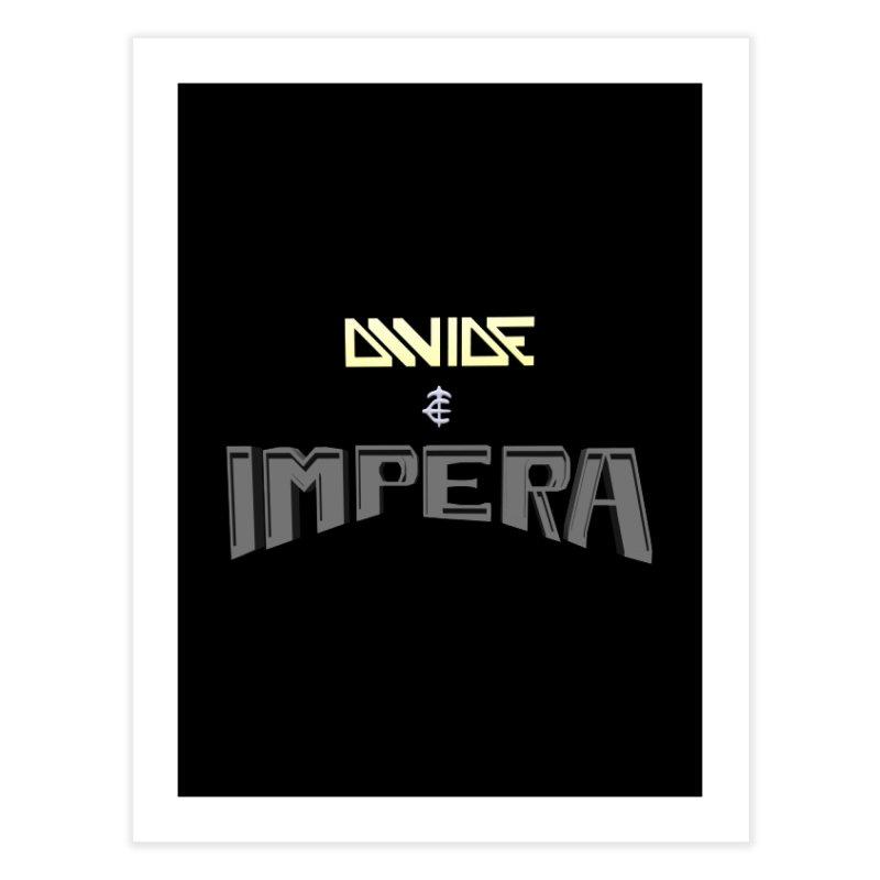 DIVIDE et IMPERA (Title) Home Fine Art Print by CIULLO CORPORATION's Artist Shop