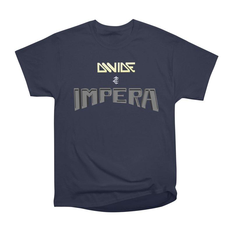 DIVIDE et IMPERA (Title) Women's Classic Unisex T-Shirt by CIULLO CORPORATION's Artist Shop