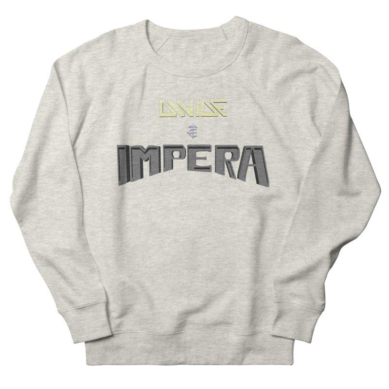 DIVIDE et IMPERA (Title) Men's Sweatshirt by CIULLO CORPORATION's Artist Shop