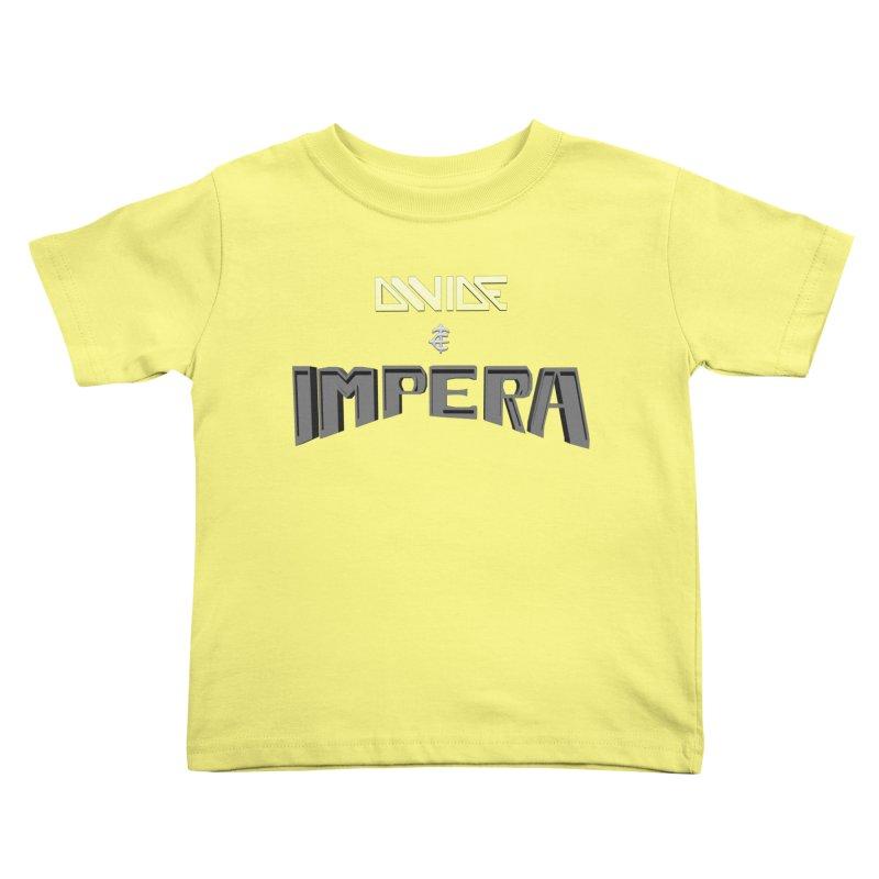 DIVIDE et IMPERA (Title) Kids Toddler T-Shirt by CIULLO CORPORATION's Artist Shop