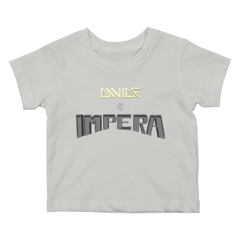 DIVIDE et IMPERA (Title) Kids Baby T-Shirt by CIULLO CORPORATION's Artist Shop