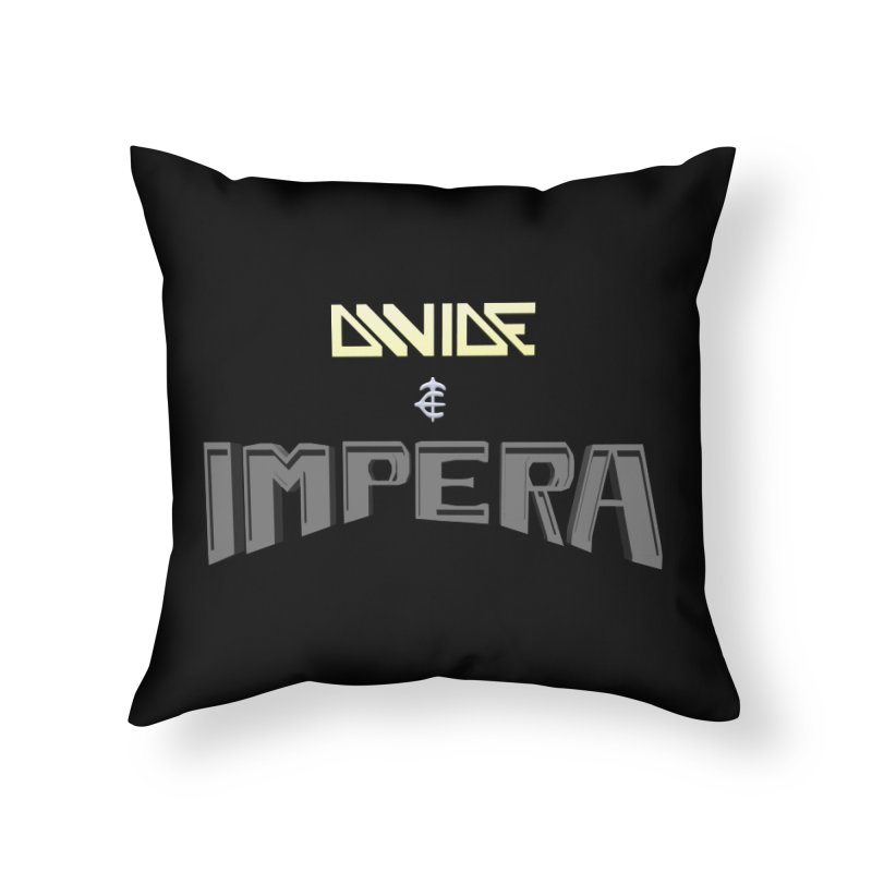 DIVIDE et IMPERA (Title) Home Throw Pillow by CIULLO CORPORATION's Artist Shop