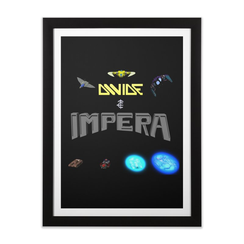 DIVIDE et IMPERA (Titled) Home Framed Fine Art Print by CIULLO CORPORATION's Artist Shop