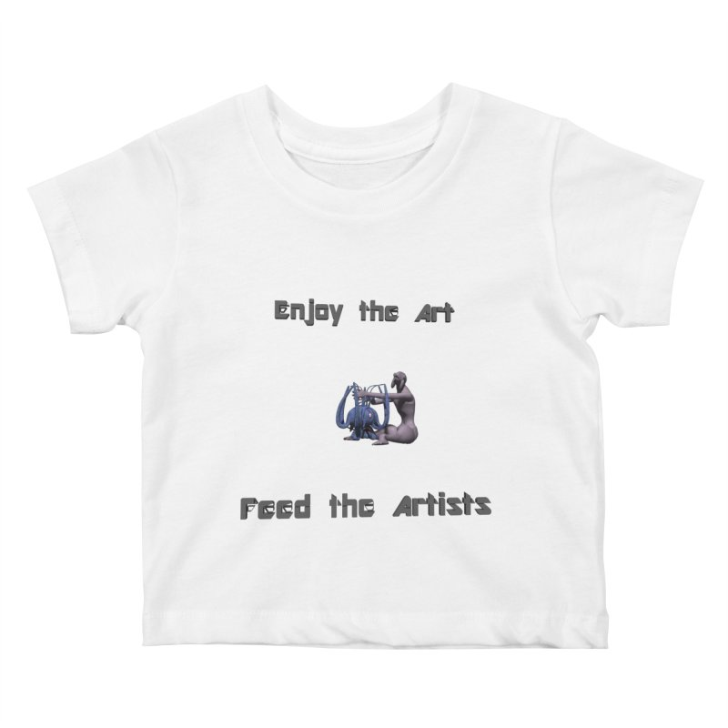 Feed the Artists (Chyrkyan) Kids Baby T-Shirt by CIULLO CORPORATION's Artist Shop