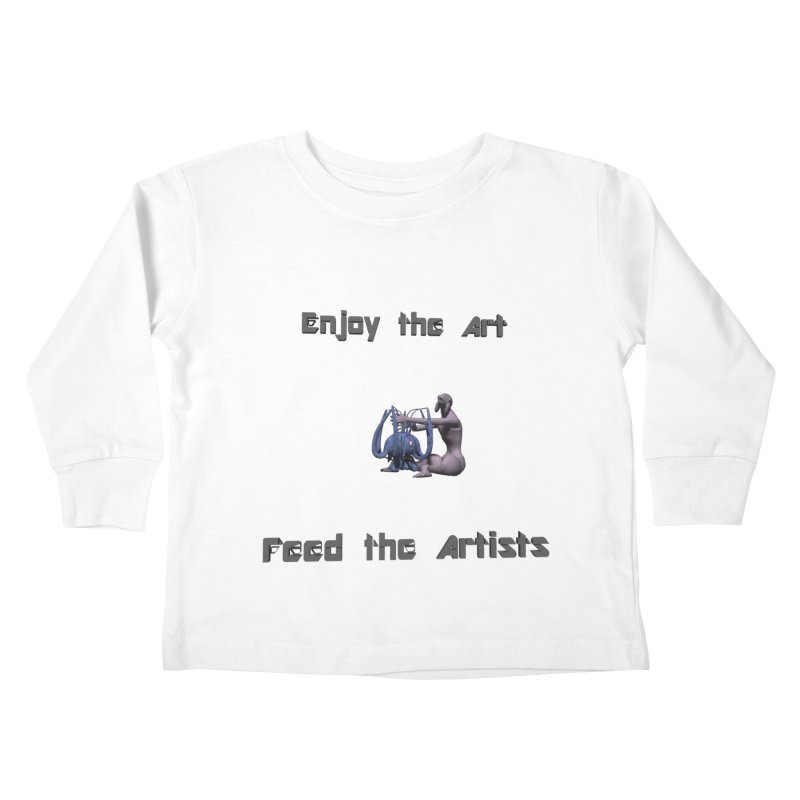 Feed the Artists (Chyrkyan) Kids Toddler Longsleeve T-Shirt by CIULLO CORPORATION's Artist Shop
